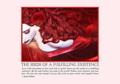 The Seeds Of A Fulfilling Existence Poster by Jaeda DeWalt