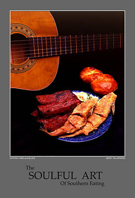 The Soulful Art Of Southern Eating-catfish And Ribs Poster by Jerry Taliaferro