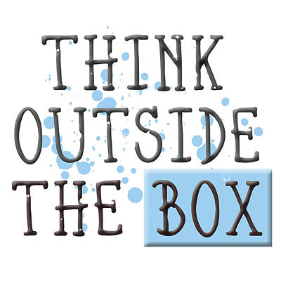 Think Outside The Box Poster by Melanie Viola