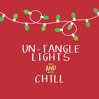 Untangle Lights And Chill- Art By Linda Woods Poster by Linda Woods