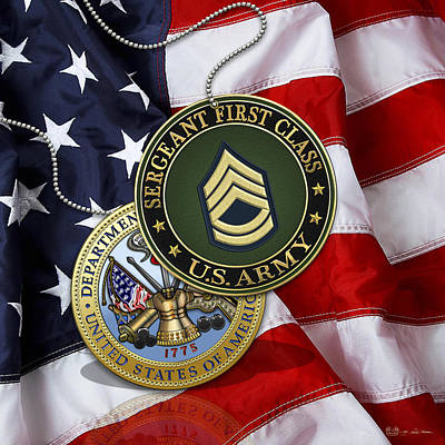 U.s. Army Sergeant First Class Rank Insignia And Army Seal Over American Flag Poster by Serge Averbukh