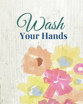Wash Your Hands Floral -art By Linda Woods Poster by Linda Woods