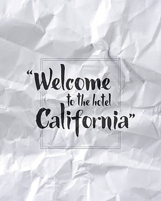 Welcome To The Hotel California Poster by Samuel Whitton