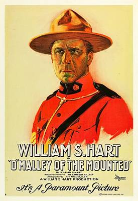 William S Hart In O'malley Of The Mounted 1921 Poster by Mountain Dreams
