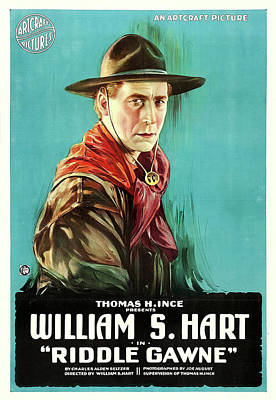 William S Hart In Riddle Gawne 1918 Poster by Mountain Dreams