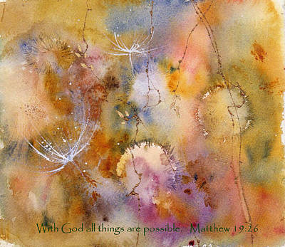 With God All Things Are Possible Poster by Anne Duke
