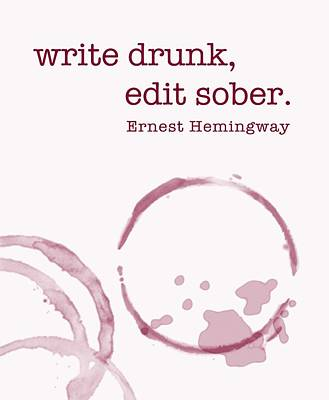 Write Drunk Poster by Nancy Ingersoll