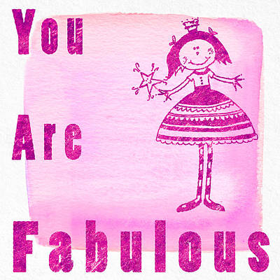 You Are Fabulous Pink Poster by Sabine Jacobs