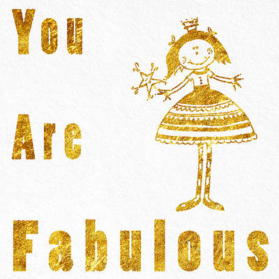 You Are Fabulous Poster by Sabine Jacobs