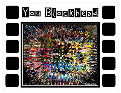 You Blockhead Poster Poster by Marian Bell