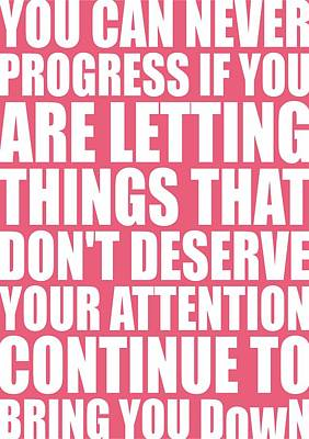 You Can Never Progress If You Are Letting Gym Inspirational Quotes Poster Poster by Lab No 4