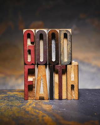 Positive Attitude Photograph -  Good Faith by Donald  Erickson