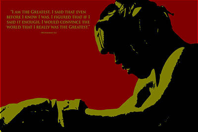 I Am The Greatest 2 Print by Brian Reaves