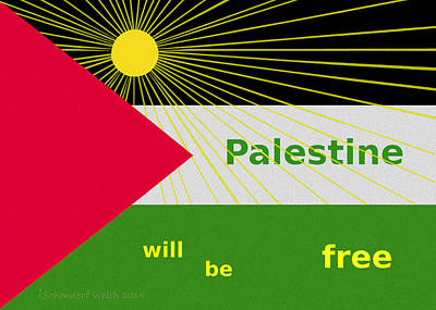 Free Will Painting -   Palestine Will Be Free  - 1035 by Irmgard Schoendorf Welch