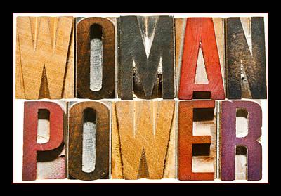 Positive Attitude Photograph -  Woman Power by Donald  Erickson