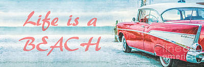 Life Is A Beach 57 Chevy Print by Edward Fielding