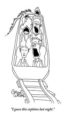 Amusement Park Drawing - A Man In The Front Row Of A Moving Roller Coaster by Gahan Wilson