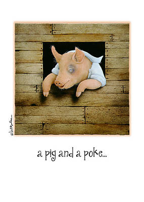 Jail Painting - A Pig And A Poke... by Will Bullas