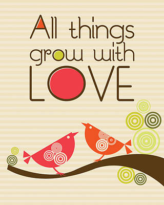 All Things Grow With Love Print by Valentina Ramos
