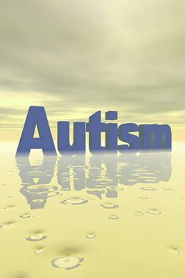 Mental Health Photograph - Autism by Carol & Mike Werner