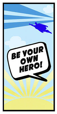 Comic Book Painting - Be Your Own Hero by Anna Quach