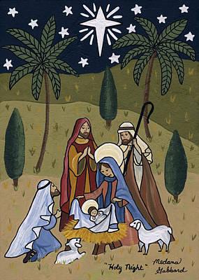 Nativity Painting - Holy Night by Medana Gabbard