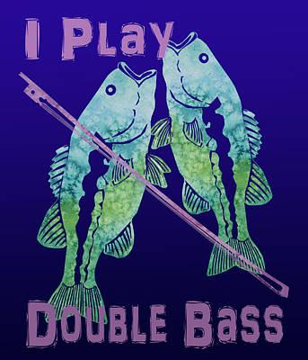 I Play Double Bass Print by Jenny Armitage