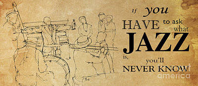 Musicos Drawing - Jazz Quote by Pablo Franchi