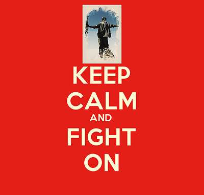 Turkey Painting - Keep Calm And Fight On by Celestial Images