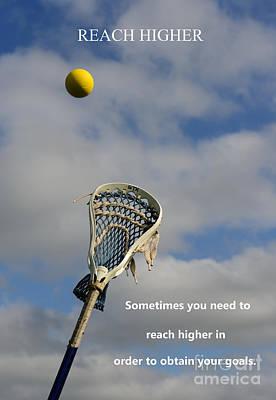 Plato Photograph - Lacrosse Reach Higher by Paul Ward