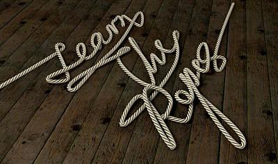 Understanding Digital Art - Learn The Ropes Rope by Allan Swart