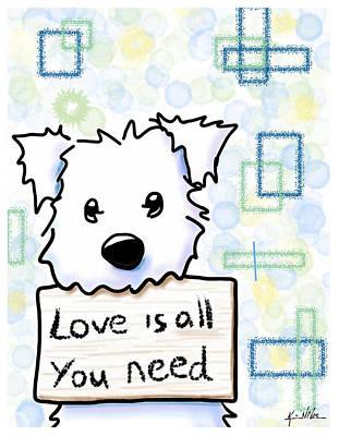 Westie Digital Art - Love Is All You Need by Kim Niles