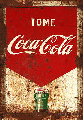 Weathered Coca Cola Sign Photograph - Rusty Antique Tome Coca Cola Sign by John Stephens