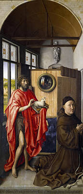 Robert Campin Painting - Saint John The Baptist And The Franciscan Heinrich Von Werl by Robert Campin