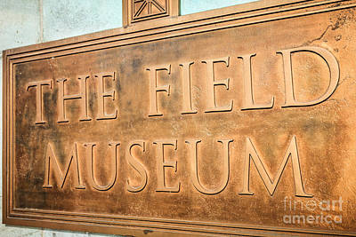 The Field Museum Sign In Chicago Illinois Print by Paul Velgos