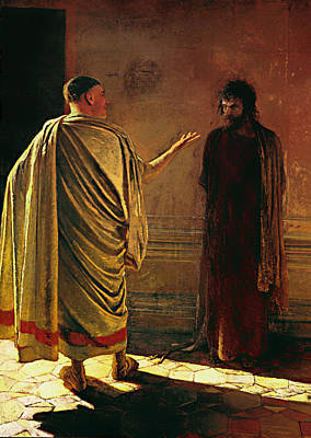What Is Truth - Christ And Pilate Print by Mountain Dreams
