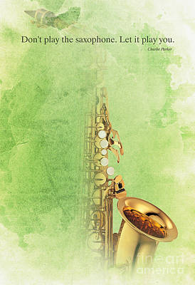 Musicos Digital Art - Charlie Parker Quote - Sax by Pablo Franchi