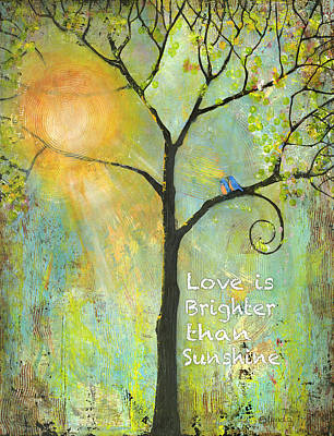 Uplifting Mixed Media - Love Is Brighter Than Sunshine by Blenda Studio
