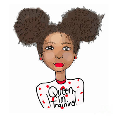 Queen In Training Print by Respect the Queen