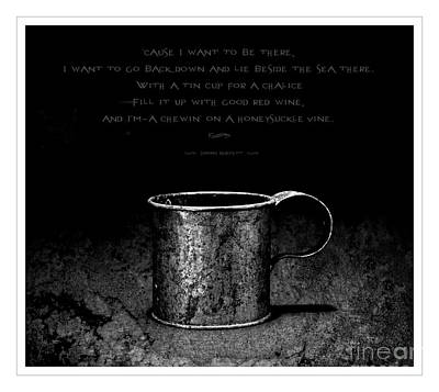Margaritaville Photograph - Tin Cup Chalice Lyrics by John Stephens