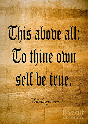 To Thine Own Self Be True Print by Roz Abellera Art