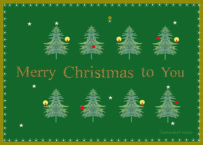 Christmas Cards Digital Art - 221 - Merry Christmas  To You by Irmgard Schoendorf Welch