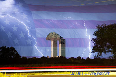 Lightning Bolt Photograph - 9-11 We Will Never Forget 2011 Poster by James BO  Insogna