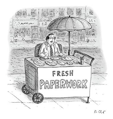 Hot Dog Stands Drawing - A Businessman Sits Behind A Food Cart/desk by Roz Chast