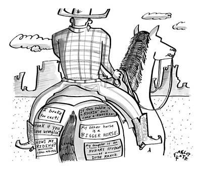 Horses Drawing - A Cowboy Rides A Horse Whose Rear End by Farley Katz