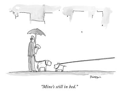 Owner Drawing - A Dog On A Very Long Leash Explains To Another by Ken Krimstein