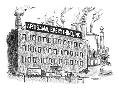 Factory Drawing - A Factory Stands With The Label Artisanal by Pat Byrnes