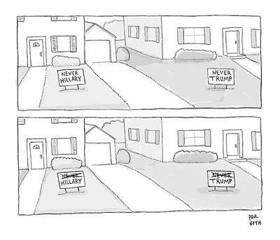 Hillary Drawing - A Lawn With A Never Hillary Sign And A Lawn by Paul Noth