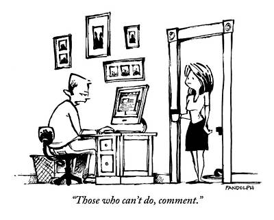 A Man Sitting At His Computer Says To His Wife Print by Corey Pandolph