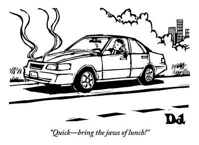 Hunger Drawing - A Man Talks On His Cellphone In A Broken Down Car by Drew Dernavich